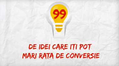 99 de idei care îți pot mări rata de conversie pe site