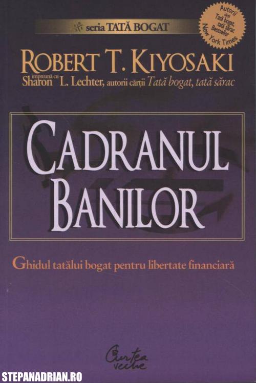 Cadranul banilor de Robert Kiyosaki – recenzie carte