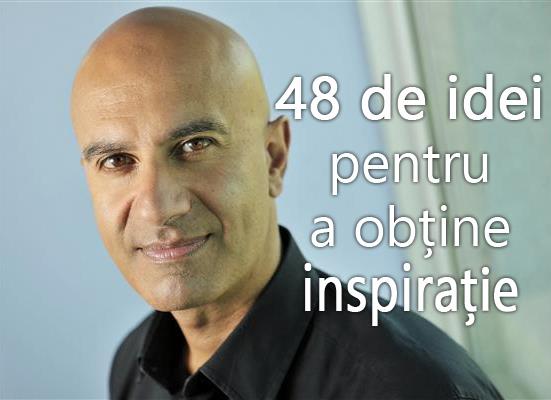 48 de metode pentru a obține inspirația – Robin Sharma