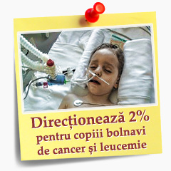Donează 2% din impozitul pe venit pentru bolnavii de cancer și leucemie