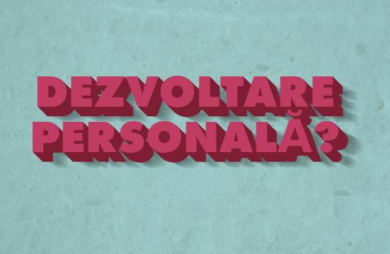 Ce este Dezvoltarea Personală?