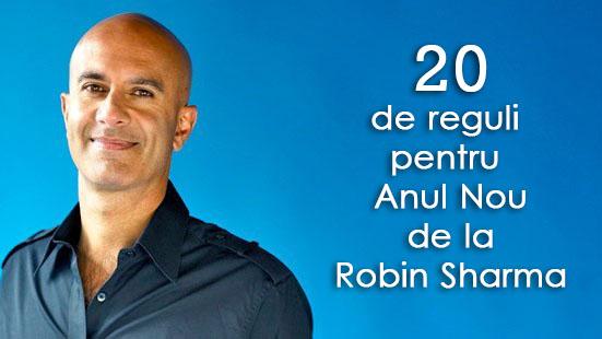 20 de Reguli pentru Anul Nou de la Robin Sharma
