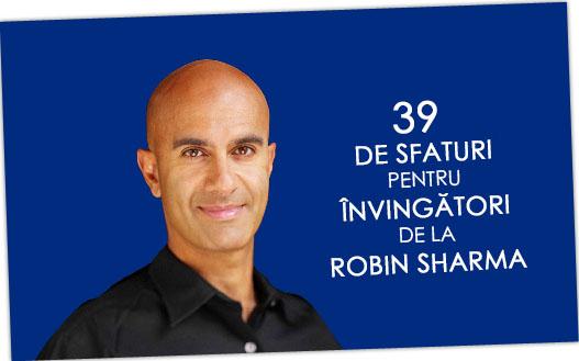 39 de Sfaturi pentru învingători de la Robin Sharma – partea 3