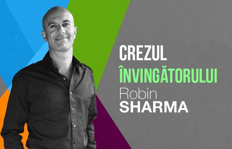 Crezul învingătorului de Robin Sharma