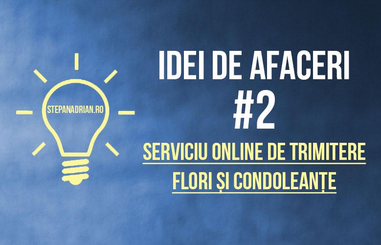 """Idei de Afaceri: """"Serviciu online de trimitere flori și condoleanțe"""" – #2"""