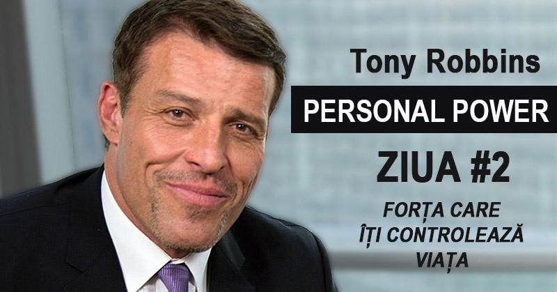 Tony Robbins Personal Power: Forța care îți controlează viața (#2)