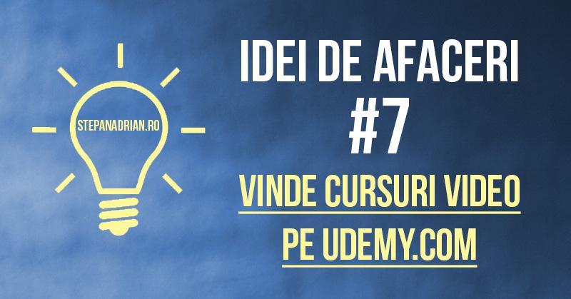Vinde Cursuri Video pe Udemy.com – Idei de Afaceri ep. #7