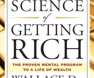 Recenzie Știința de a deveni Bogat de Wallace Wattles