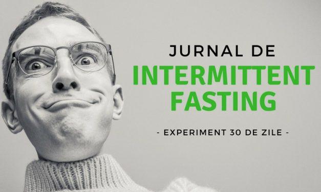 Jurnal de Intermittent Fasting – rezultate și păreri [experiment 30 de zile]