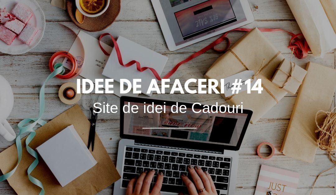Site de idei de Cadouri. Venituri din Afiliere – IDEI DE AFACERI #14